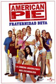 American Pie 6 Presenta: La Casa Beta / American Pie 6: Fraternidad Beta