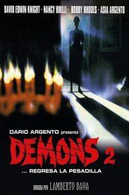 Demonios 2: El Terror Continúa / La Profecía Satánica / Demons 2