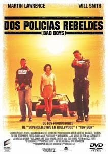 Dos Policías Rebeldes / Bad Boys