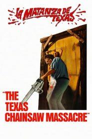 El Loco de la Motosierra: La Masacre de Texas / Masacre en Cadena / La Matanza de Texas