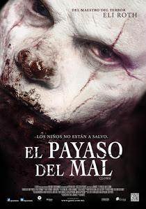 El Payaso del Mal / The Clown
