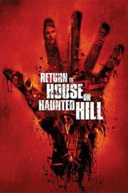 El Regreso a la Casa Embrujada / La Casa de la Colina Encantada 2 / Return to House on Haunted Hill