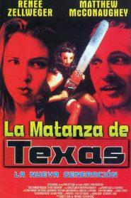 El Regreso de la Masacre de Texas / Masacre en Texas: La Nueva Generación / La Matanza de Texas 4: La Nueva Generación