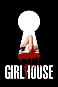 Girlhouse: La Casa de las Chicas