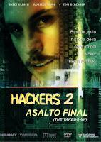 Hackers 2: El Asalto Final / El Estafador / Operación Takedown