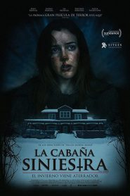 La Cabaña Siniestra / The Lodge