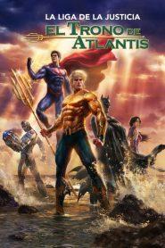 La Liga de la Justicia: El Trono de Atlantida / Atlantis