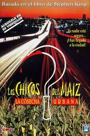 Los Niños del Maíz 3: La Cosecha Urbana / Los Chicos Del Maíz 3: La Cosecha Urbana / Cosecha Negra 3