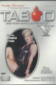 Taboo V: Ardientes e Insaciables / Taboo V: The Secret