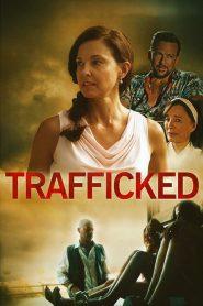 Trafficked: Tráfico de Mujeres