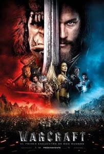 Warcraft: El Primer Encuentro de Dos Mundos / Warcraft: El Origen