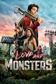 De Amor y Monstruos / Love and Monsters