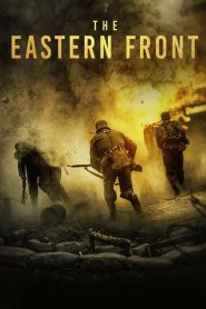 El Punto de No Retorno / The Point of No Return / The Eastern Front