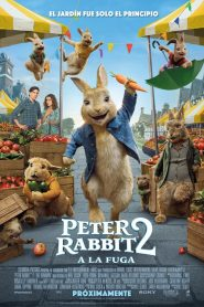 Peter Rabbit 2: Conejo en Fuga / Peter Rabbit 2: A la Fuga