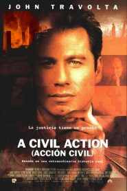 Una Acción Civil / A Civil Action (Acción civil)