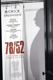 78/52: Los Últimos Secretos de Psicosis / 78/52: La Escena que Cambió el Cine