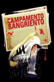 Campamento Sangriento / Campamento del Terror / Campamento de Verano
